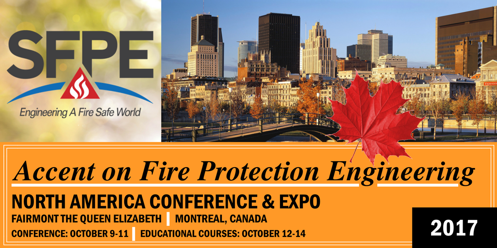 SFPE North American Conference Montreal
